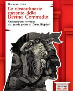Lo straordinario racconto delle Divina Commedia