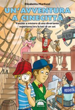 Un'avventura a Cinecittà